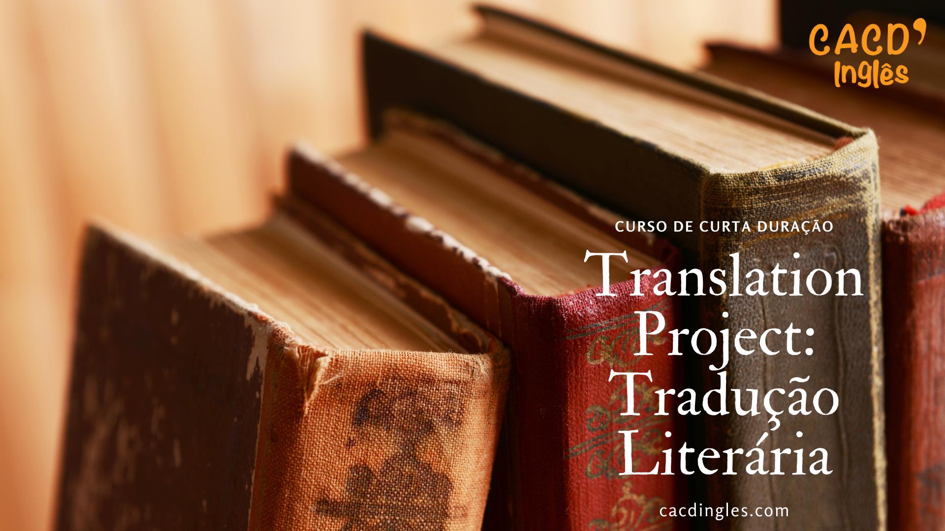 Translation Project: Tradução Literária